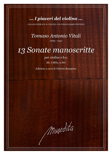 T.A.Vitali - 13 Sonate (Ms, I-MOe e A-Wn)