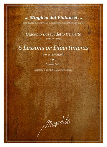 G.Cervetto - 6 Lessons or Divertiments op.4  (London, [1761])
