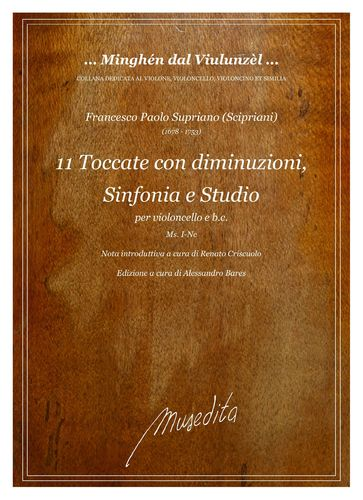 F.P.Supriano (Scipriani) - 11 Toccate con diminuzioni, 1 Sinfonia and 1 Studio for cello and b.c.