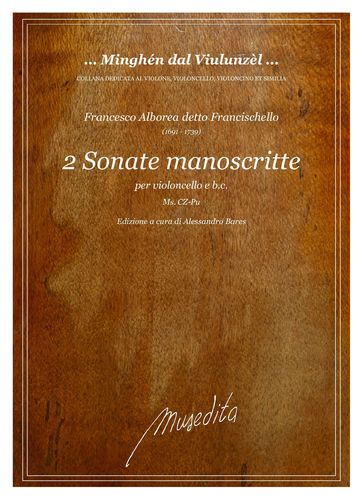 Francischello, 2 Sonatas for cello and b.c.