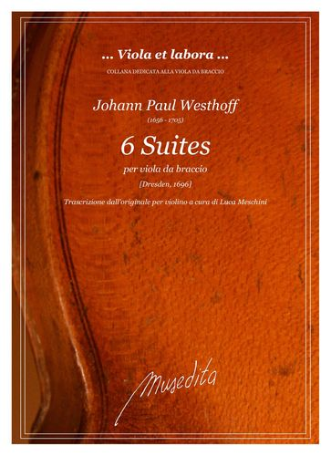 Westhoff - Six suites for viola (Dresden, 1696)
